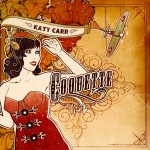 Katy Carr's third album Coquette Front Cover [Nov 2009]