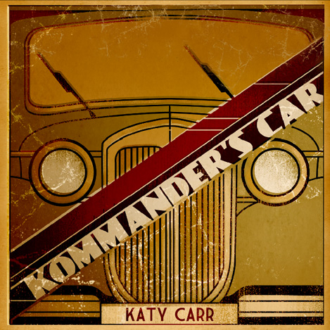 Katy Carr's 'Kommander's Car' song about Kazik's escape