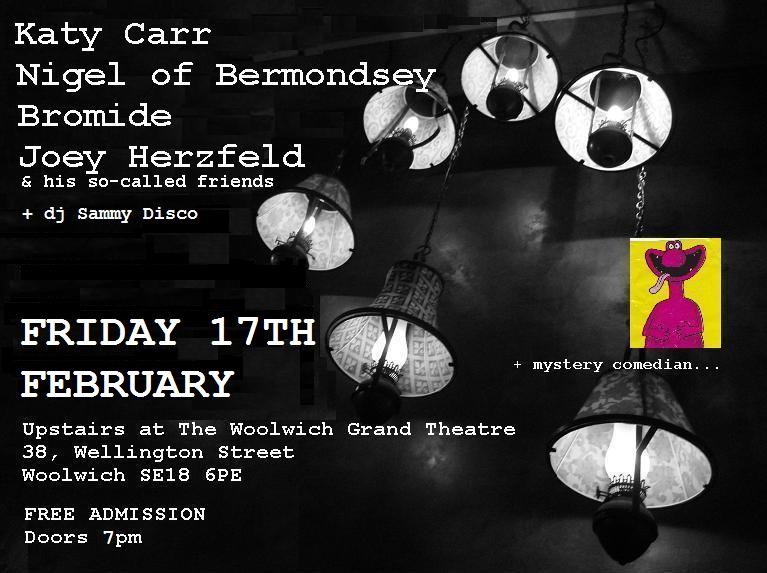 Upstairs at The Woolwich Grand Theatre - Friday 17th February